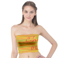 Chill out Tube Top
