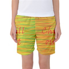 Chill out Women s Basketball Shorts