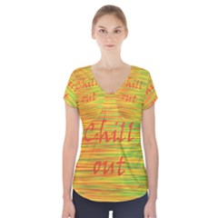 Chill Out Short Sleeve Front Detail Top