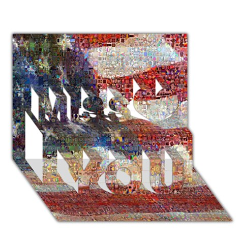 Grunge United State Of Art Flag Miss You 3D Greeting Card (7x5)
