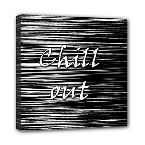 Black an white  Chill out  Mini Canvas 8  x 8