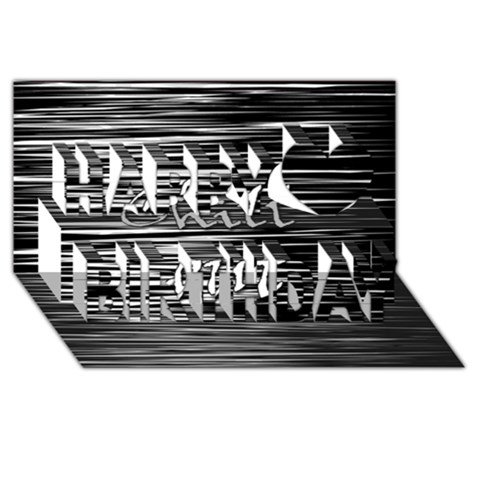 Black an white  Chill out  Happy Birthday 3D Greeting Card (8x4)