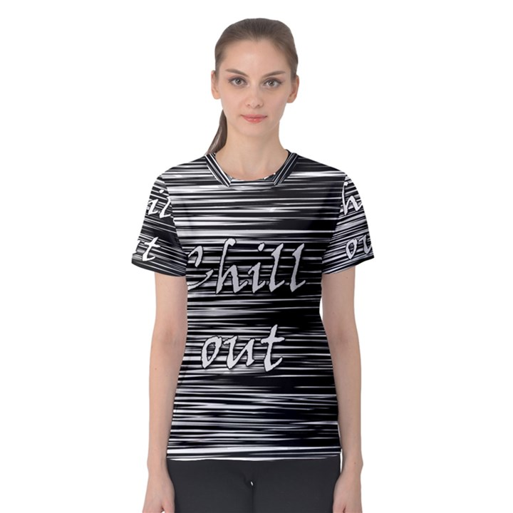 Black an white  Chill out  Women s Sport Mesh Tee