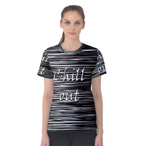 Black an white  Chill out  Women s Cotton Tee