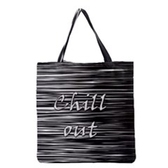 Black an white  Chill out  Grocery Tote Bag