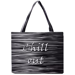 Black An White  chill Out  Mini Tote Bag