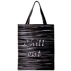 Black an white  Chill out  Classic Tote Bag