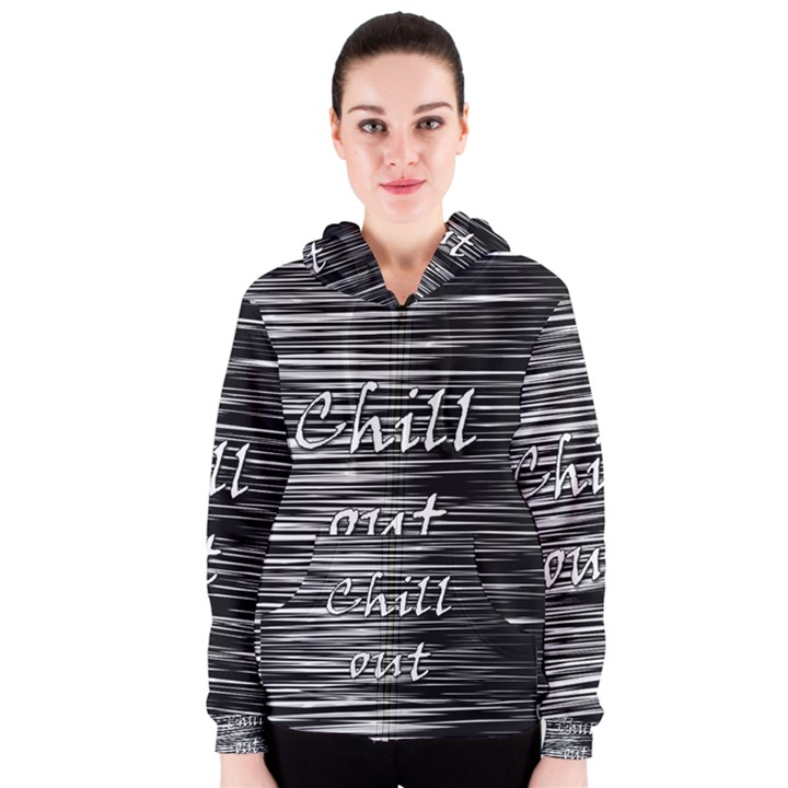 Black an white  Chill out  Women s Zipper Hoodie