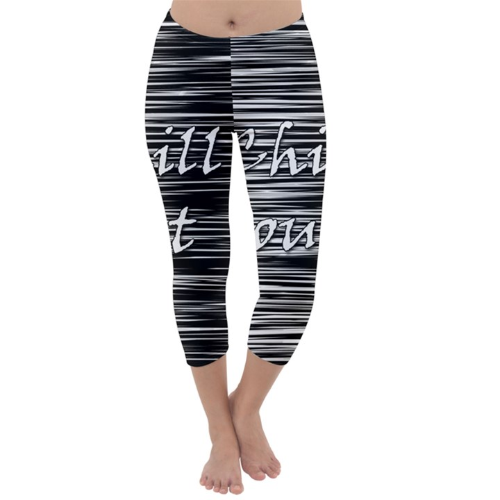 Black an white  Chill out  Capri Winter Leggings