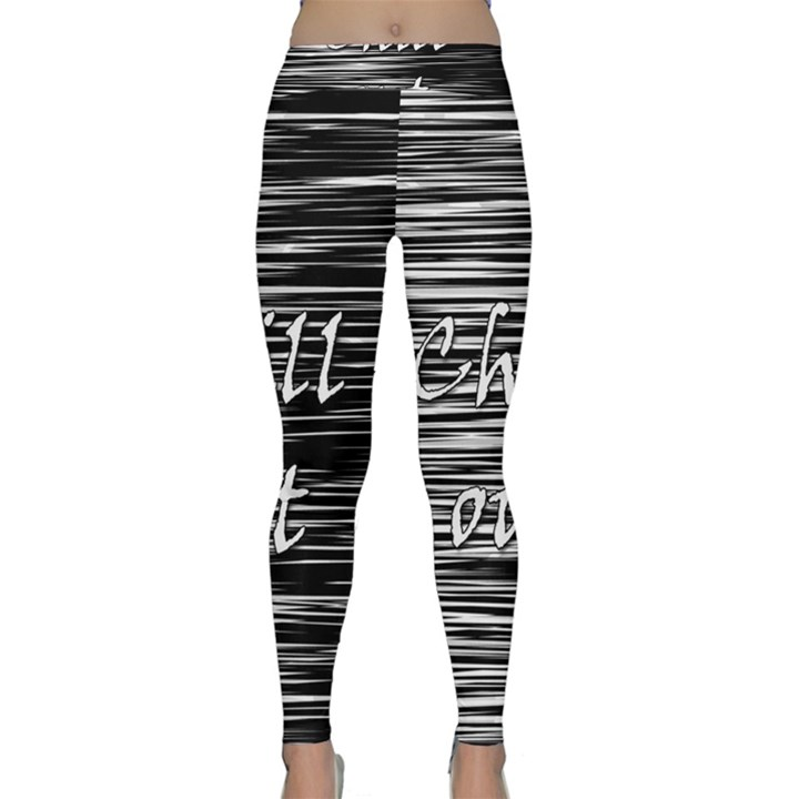 Black an white  Chill out  Yoga Leggings