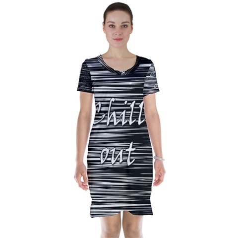 Black an white  Chill out  Short Sleeve Nightdress