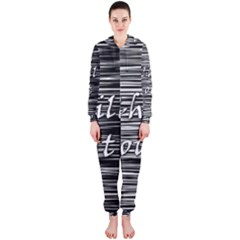 Black an white  Chill out  Hooded Jumpsuit (Ladies)