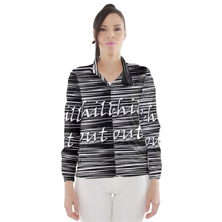 Black an white  Chill out  Wind Breaker (Women)