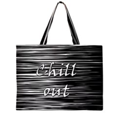 Black an white  Chill out  Large Tote Bag