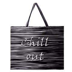 Black An White  chill Out  Zipper Large Tote Bag