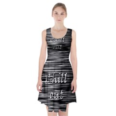 Black an white  Chill out  Racerback Midi Dress