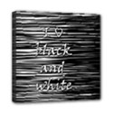 I love black and white Mini Canvas 8  x 8  View1
