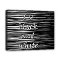 I love black and white Canvas 10  x 8  View1