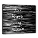 I love black and white Canvas 24  x 20  View1