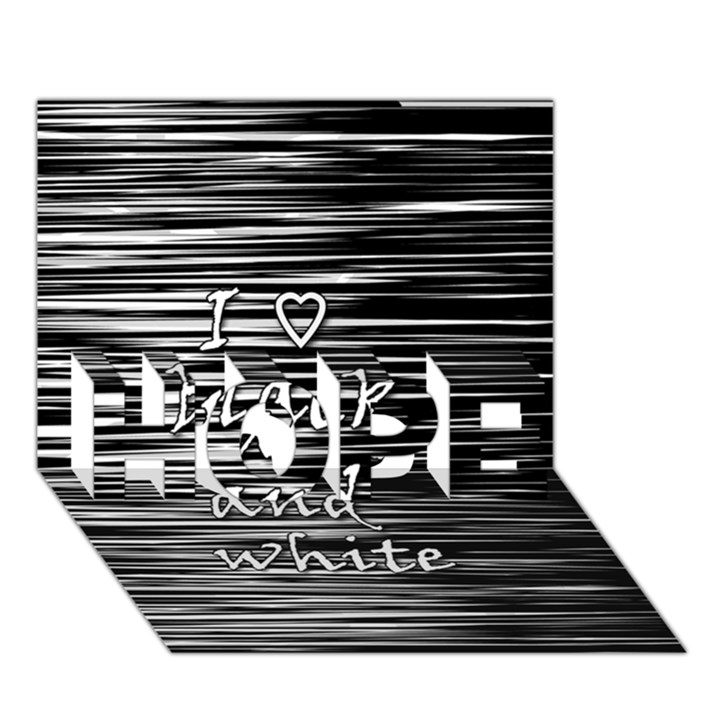 I love black and white HOPE 3D Greeting Card (7x5)