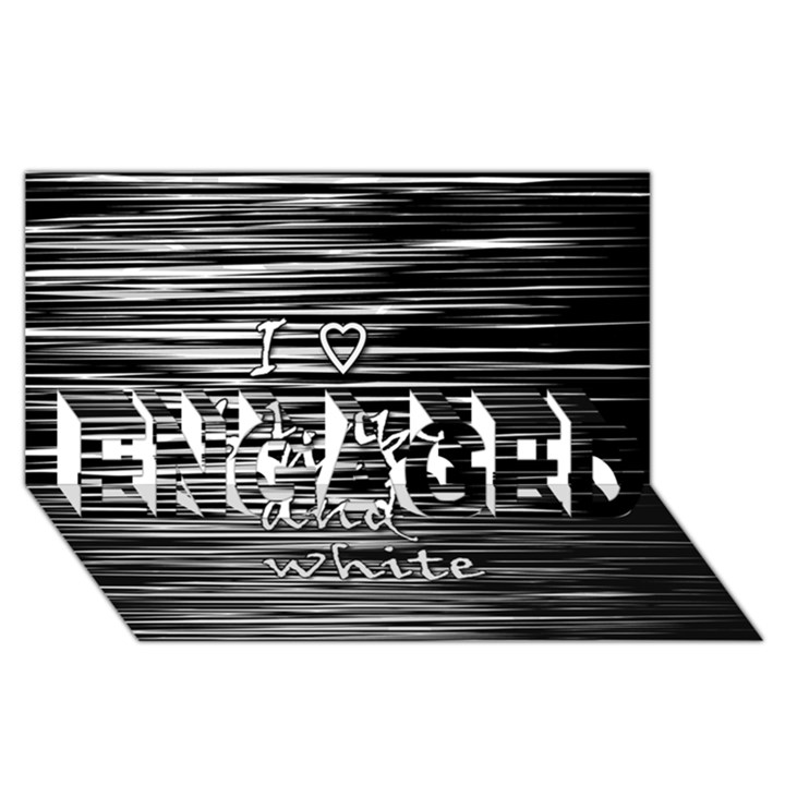 I love black and white ENGAGED 3D Greeting Card (8x4)