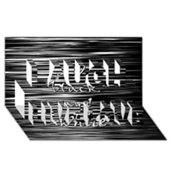 I love black and white Laugh Live Love 3D Greeting Card (8x4)