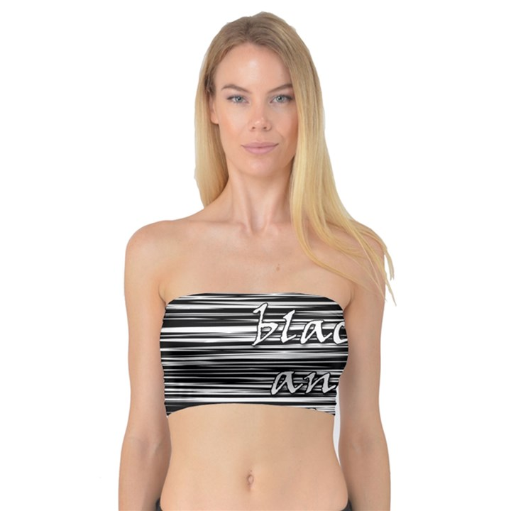 I love black and white Bandeau Top