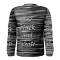 I love black and white Men s Long Sleeve Tee View2