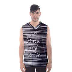 I love black and white Men s Basketball Tank Top