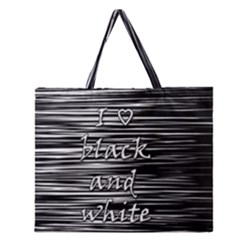 I love black and white Zipper Large Tote Bag