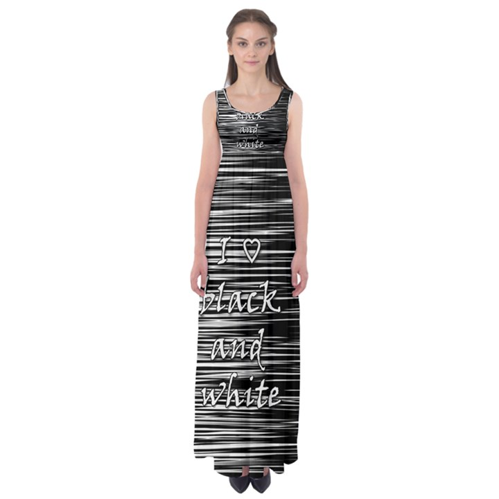 I love black and white Empire Waist Maxi Dress
