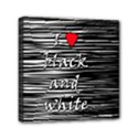 I love black and white 2 Mini Canvas 6  x 6  View1