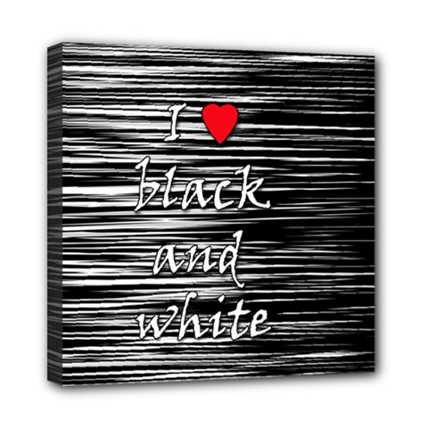 I love black and white 2 Mini Canvas 8  x 8