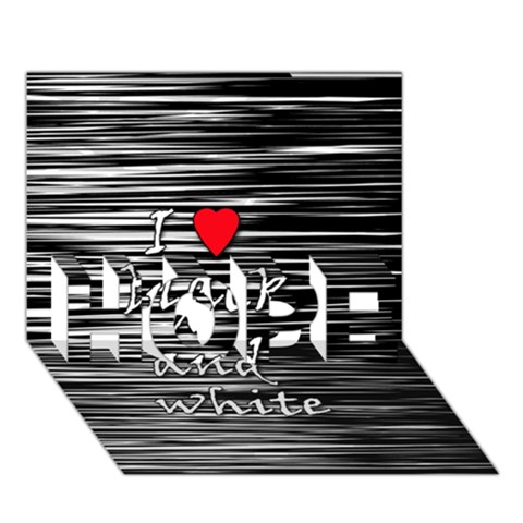I love black and white 2 HOPE 3D Greeting Card (7x5)