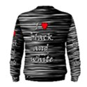 I love black and white 2 Men s Sweatshirt View2