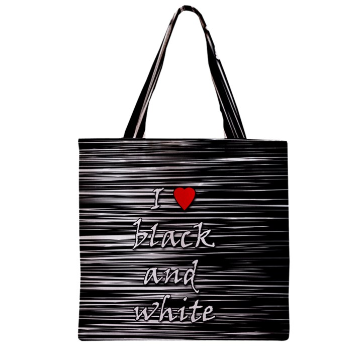 I love black and white 2 Zipper Grocery Tote Bag