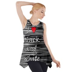 I Love Black And White 2 Side Drop Tank Tunic