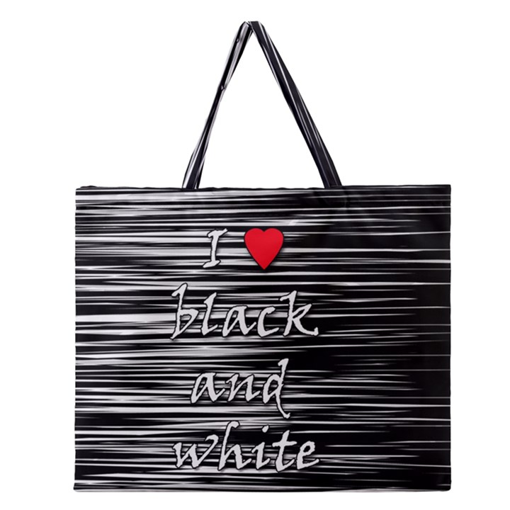 I love black and white 2 Zipper Large Tote Bag