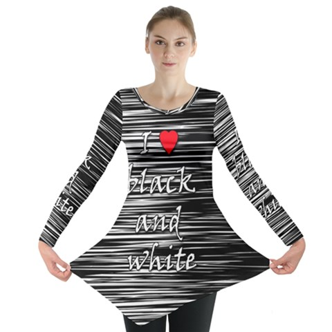 I love black and white 2 Long Sleeve Tunic