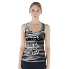 I love black and white 2 Racer Back Sports Top