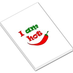 I Am Hot  Large Memo Pads