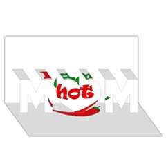 I am hot  MOM 3D Greeting Card (8x4)