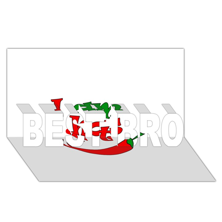 I am hot  BEST BRO 3D Greeting Card (8x4)