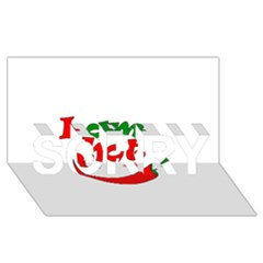 I am hot  SORRY 3D Greeting Card (8x4)