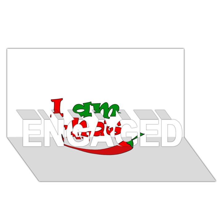 I am hot  ENGAGED 3D Greeting Card (8x4)