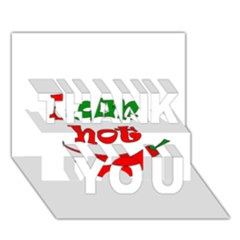 I am hot  THANK YOU 3D Greeting Card (7x5)