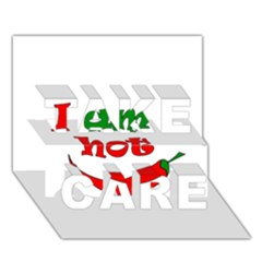 I am hot  TAKE CARE 3D Greeting Card (7x5)