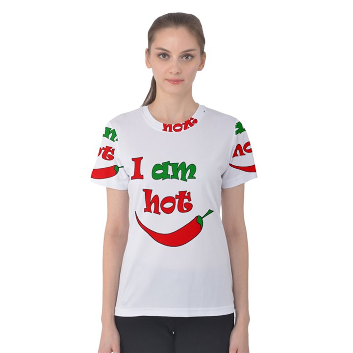 I am hot  Women s Cotton Tee