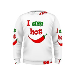 I am hot  Kids  Sweatshirt