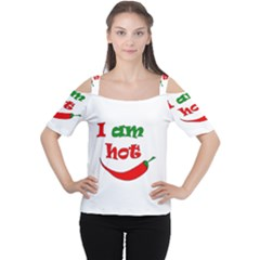 I am hot  Women s Cutout Shoulder Tee